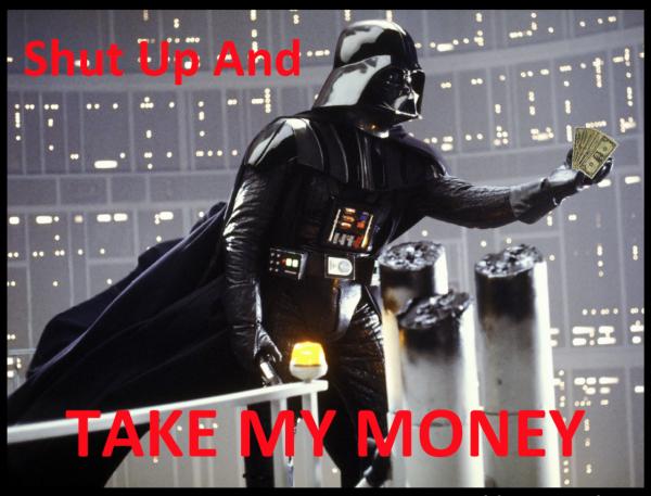shut-up-and-take-my-money-darth-vadar