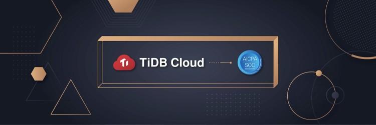 PingCAP TiDB成功通过SOC 2认证(图源:PingCAP)